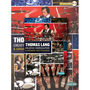 Thomas Lang - Creative Coordination & Advanced Foot Technique (Book/DVD/CD Pack)